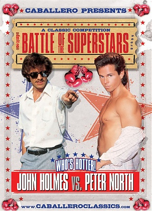 Battle Of The Superstars - John Holmes Vs Peter North