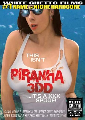 This Isn't Piranha 3DD ...It's A XXX Spoof!
