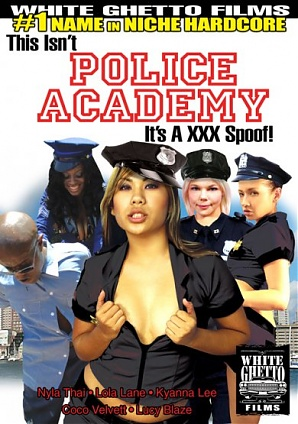 This Isn't Police Academy ...It's A XXX Spoof!