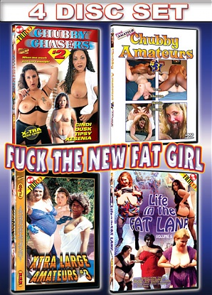 Fuck The New Fat Girl (4 DVD Set)