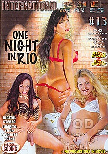 International She Males 13: One Night In Rio