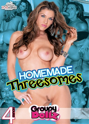 Homemade Threesomes - 4 Hours