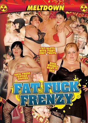 Fat Fuck Frenzy
