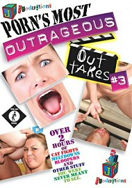 Porn'S Most Outrageous Out Takes 3 (103390.6)