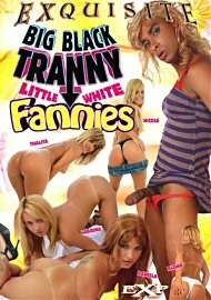 Big Black Tranny Little White Fannies (108991.1)
