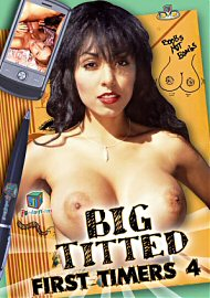Big Titted First Timers 4 (109815.1)