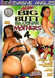 Horny Big Butt Brazilian Mothers 4 (109891.11)