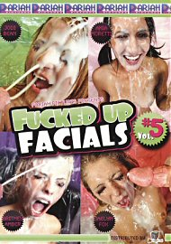 Fucked Up Facials 5 (110290.3)