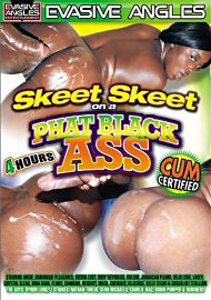 Skeet Skeet On A Phat Black Ass (4 Hours) (115729.3)