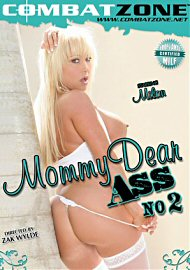 Mommy Dear Ass 2 (116444.500)