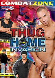 Thug Home Invasion (117615.192)