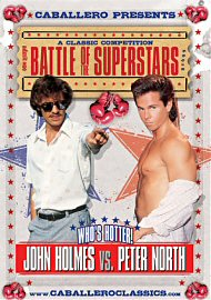 Battle Of The Superstars - John Holmes Vs Peter North (119219.30)