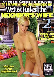 We Just Fucked The Neighbor'S Wife 2 (122057.1)