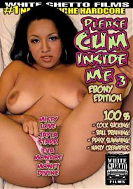 Please Cum Inside Me 3 : Ebony Edition (122185.5)