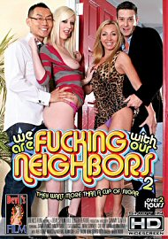 We Are Fucking With Our Neighbors 2 (122849.3)