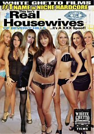 This Isn'T The Real Housewives Of Beverly Hills... It'S A Xxx Spoof! (124150.7)