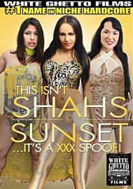 This Isn'T Shahs Of Sunset ...It'S A Xxx Spoof! (124174.6)