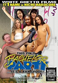 This Isn'T Bachelor Party ...It'S A Xxx Spoof! (124178.1)