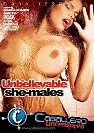 Unbelievable She-Males (124328.100)