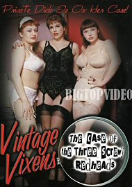 Vintage Vixens: The Case Of The Three Screwy Redheads (125699.21)