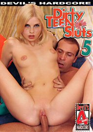 Dirty Teen Sluts 5 (4 Hours) (126988.5)