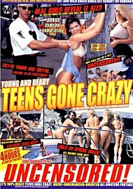 Young And Ready Teens Gone Crazy (127773.1)