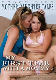 My First Time With A Mommy 3 (out Of Print) (130118.57)