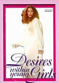 Desires Within Young Girls (130204.3)