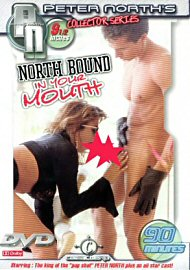 North Bound In Your Mouth (out Of Print) (130357.46)