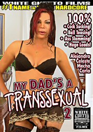 My Dad'S A Transsexual 2 (130791.2)