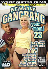 We Wanna Gang Bang Your Mom 23 (131664.2)