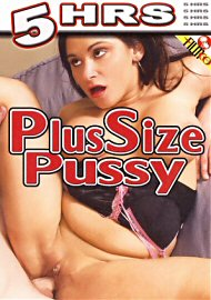 Plus Size Pussy (5 Hours) (131848.1)