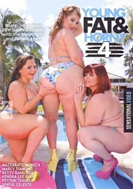 Young Fat & Horny 4 (132501.2)