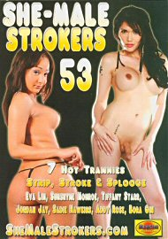 She-Male Strokers 53 (134384.2)