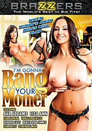 I'M Gonna Bang Your Mother 1 (2014) (140467.10)