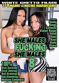 She Males Fucking She Males 8 (2016) (141529.14)