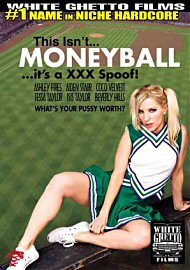 This Isn'T Money Ball It'S A Xxx Spoof (141804.3)