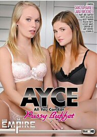 Ayce: All You Can Eat Pussy Buffet (144499.3)