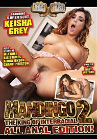 Mandingo The King Of Interracial 2: All Anal Edition (145393.4)
