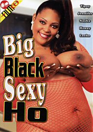 Big Black Sexy Ho (145804.2)
