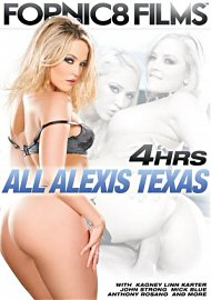 All Alexis Texas - 4 Hours (146808.3)