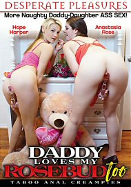 Daddy Loves My Rosebud Too (2017) (148492.5)