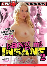 Bang Me Insane 2 (2016) (148930.3)