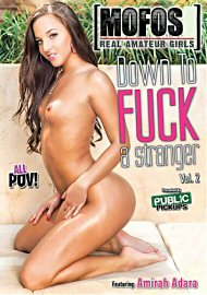 Down To Fuck A Stranger 2 (2017) (150738.1)
