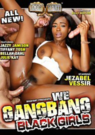 We Gangbang Black Girls (2017) (150847.1)