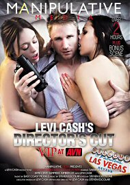 Levi Cash'S Director'S Cut: Vip At Avn (150943.2)