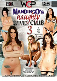 Mandingo Naughty Wives Club 3 (151265.7)