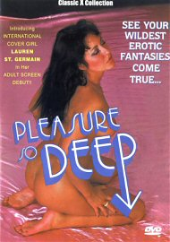 Pleasure So Deep (152704.5)
