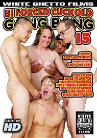 Bi Forced Cuckold Gang Bang 15 (2017) (154985.10)