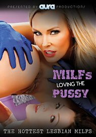 Milfs Loving The Pussy (2017) (155198.6)